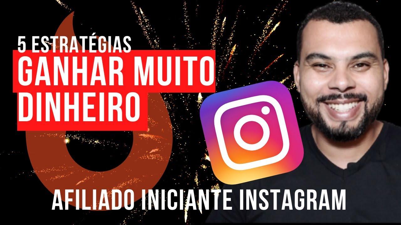 Afiliado Iniciante no Instagram Minhas 5 Estratégias para CRESCER  e Vender Muito no Instagram