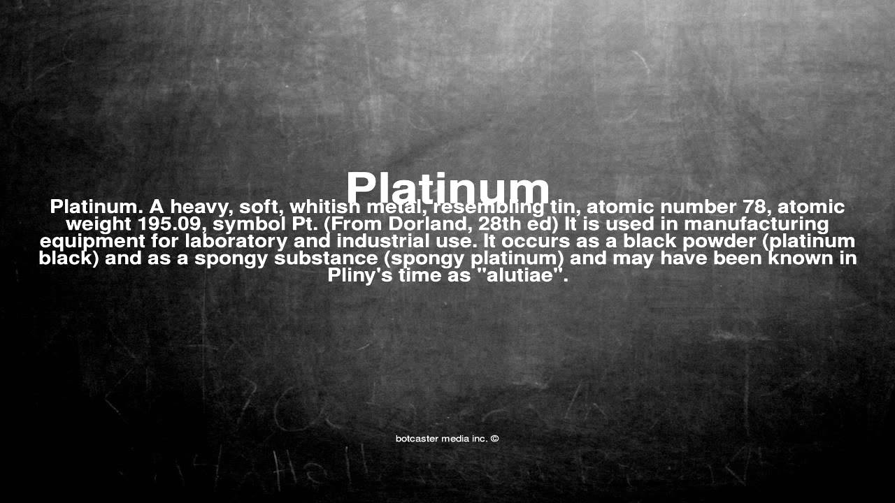 Medical Vocabulary What Does Platinum Mean Youtube