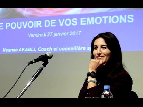 Le Pouvoir de Vos Émotions (Hasnaa Akabli) Casablanca 2017