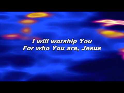 I Will Worship You For Who You Are - Hillsong United