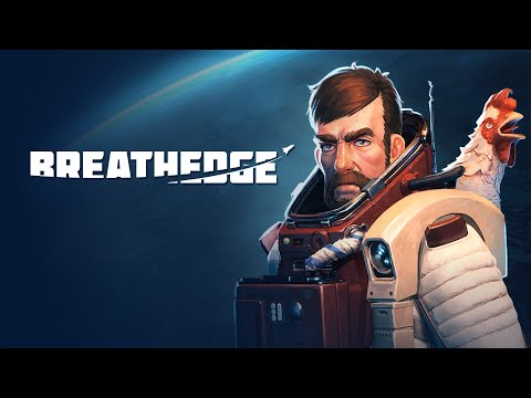 Breathedge - Launch Trailer