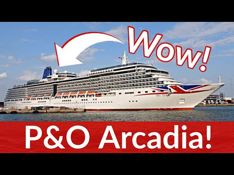 P&O Arcadia - Top 5 Best Things About P&O's Arcadia Cruise Ship