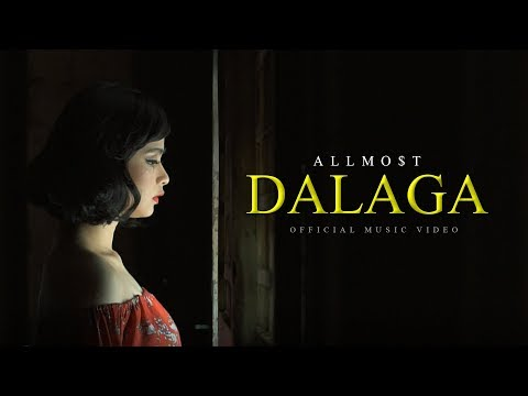ALLMO$T - Dalaga (Official Music Video)