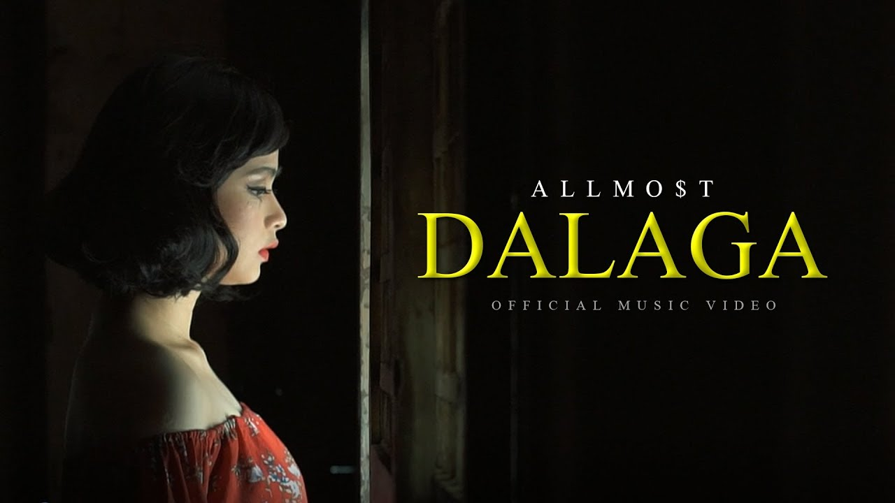 Download ALLMO$T - Dalaga (Official Music Video)