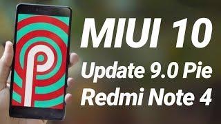 Update Redmi Note 4 to Pie 9.0 MIUI 10