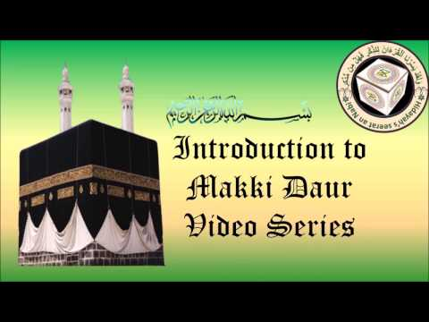 Introduction to Makki Daur
