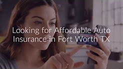 Affordable Auto Insurance Fort Worth TX