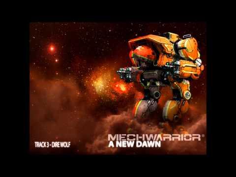 Mechwarrior - A New Dawn - Dire Wolf (Track 3)