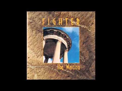 """fighter """"look me in the eye"""" the waiting-1991"""