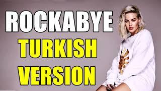 Rockabye   Clean Bandit ft Anne Marie Türkçe Versiyonu Cover by Efe Burak MP3 support