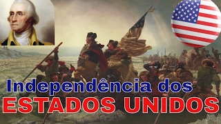 História - Independência dos Estados Unidos