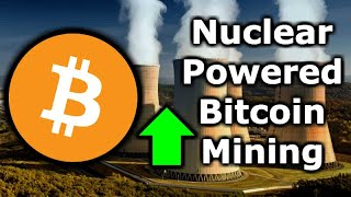 NUCLEAR BITCOIN MINING Coming Soon! Bitcoin & Crypto Mining Wars USA, Russia, China & Canada