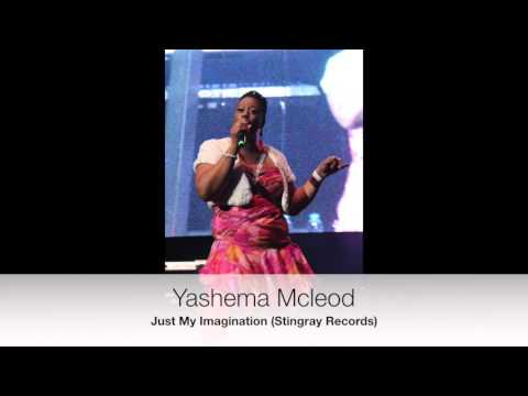 yashema-mcleod---just-my-imagination