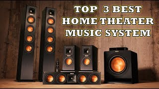 Top 3 Best Home Theater Music System - Review with Pros & Cons
