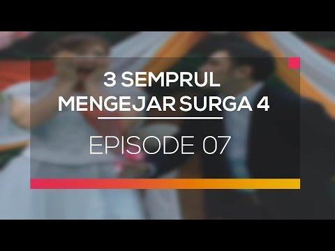 3 Semprul Mengejar Surga 4 - Episode 07
