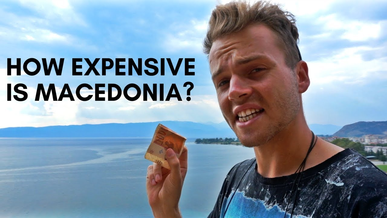 HOW EXPENSIVE IS MACEDONIA? ????????