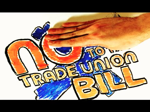 No to the Trade Union Bill.