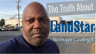 The Truth About LandStar | No Sugar Coating It