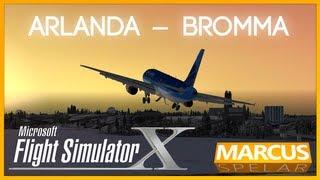 Marcus spelar MS Flight Simulator X: Arlanda - Bromma
