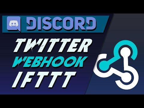 How To Setup Discord Webhooks For Twitter Feed Using IFTTT - A