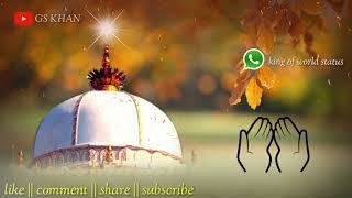 Mere Peer Ki Jo Nazar Uthe    Khwaja Garib Nawaz    best WhatsApp status