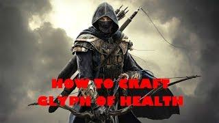 How To Craft Trifling Glyph Of Health - Elder Scrolls Online