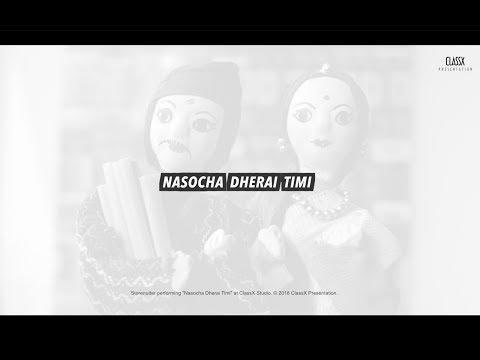 Storenutter - Nasocha Dherai Timi
