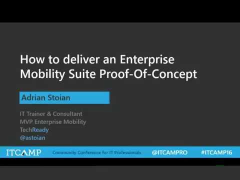 How to deliver an Enterprise Mobility Suite Proof-Of-Concept
