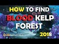 Subnautica how to find the blood kelp forest 2018