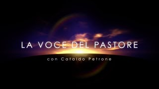"""La Voce del Pastore """"CHE TI IMPORTA? TU SEGUIMI"""" - 25 Luglio 2021"""