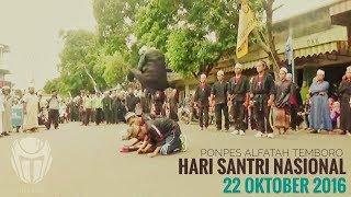 Download Video Hari santri Nasional 2016-Ponpes Al Fatah Temboro,  Magetan Jawa Timur MP3 3GP MP4