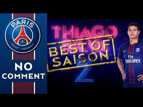 BEST OF PSGTV 2016/2017 - THIAGO SILVA