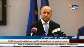 لوران فابيوس ..  فرنسا تدعم الموقف الجزائري لايجاد حل سياسي للأزمة الليبية