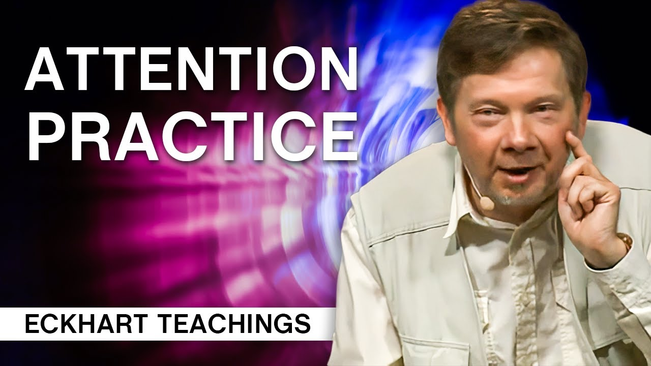 Download The Importance of Attention Practice   Eckhart Tolle Teachings
