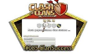 Let's play Clash Of Clans #085 - ClanSuccess [Deutsch / German][LP iOS IPhone]