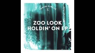 Download Zoo Look - Space & Time (Tenth Circle) MP3 song and Music Video