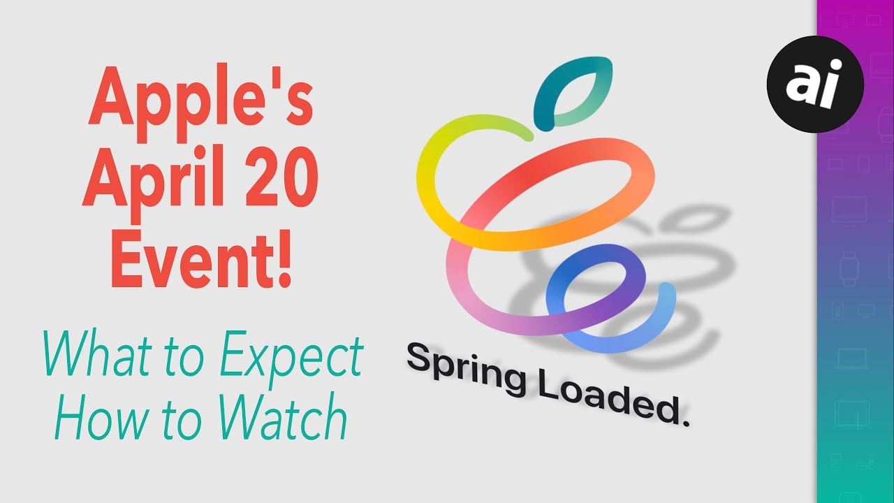 Apple announces April 20 special event - iPad Pro, AirTags expected