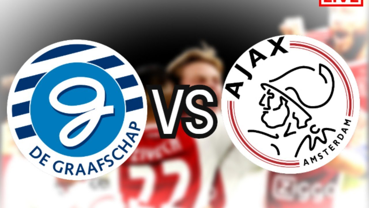 DE GRAAFSCHAP VS AJAX LIVE STREAM