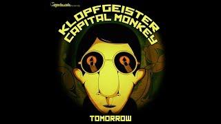 Capital Monkey & Klopfgeister - Tomorrow (Official Audio)