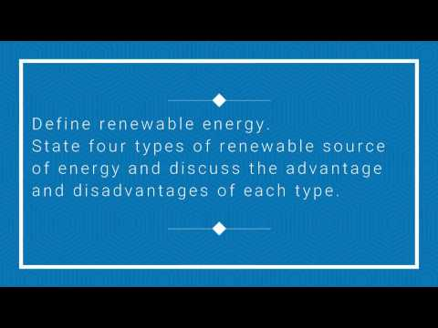 Definition of Renewable Energy | Advantages and Disadvantages| *Chap1 Q1