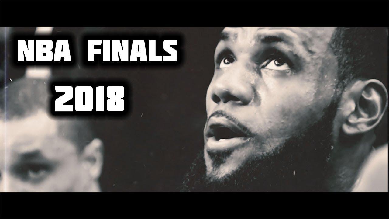 the-complete-2018-nba-finals-cinematic-mix-ᴴᴰ