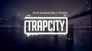 Jay Z - Dirt Off Your Shoulder Brillz & Z Trip Remix