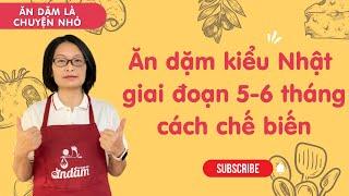 ăn dặm kiểu nhật , cách chế biến rau củ 5-6 tháng tuổi