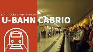 U-Bahn Cabrio Berlin - Oben ohne unten durch - BVG