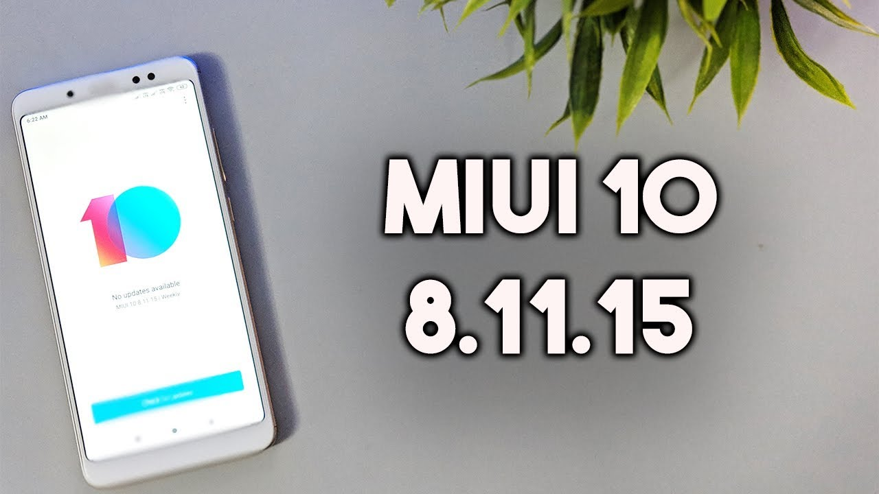 MIUI 10 8 11 15 Released for REDMI NOTE 5 PRO - Download Here