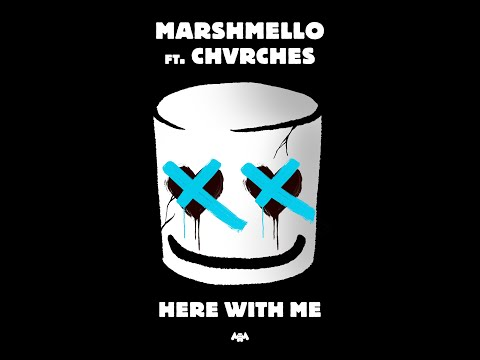 Here With Me (feat. CHVRCHES) (Audio) - Marshmello