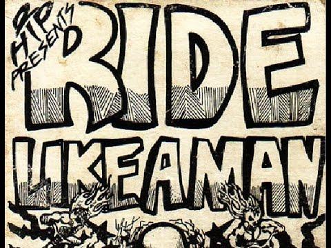 Ride Like A Man