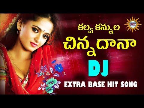 Kalva kannula Chinnadana Dj Extra Base Hit Song | Folk Special | Disco Recording Company