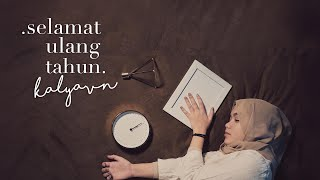 kalyavn – Selamat Ulang Tahun (Cover Dewi Lestari)