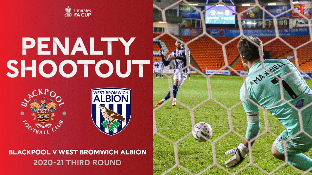 Blackpool Shock Premier League West Brom | Full Penalty Shootout | Emirates FA Cup Third Round 20-21